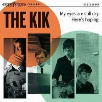 Cover The Kik - My Eyes Are Still Dry