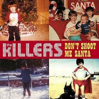 Cover The Killers - Don't Shoot Me Santa