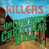 Cover The Killers - The Cowboys' Christmas Ball