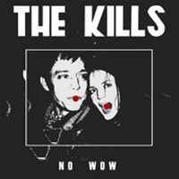 Cover The Kills - No Wow