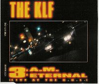 Cover The KLF - 3 A.M. Eternal