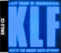 Cover The KLF - Last Train To Trancentral