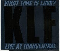 Cover The KLF - What Time Is Love? (Live At Trancentral)