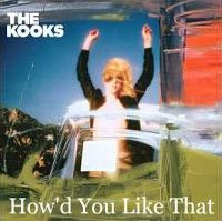 Cover The Kooks - How'd You Like That