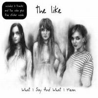 Cover The Like - What I Say And What I Mean