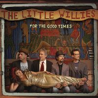 Cover The Little Willies - For The Good Times