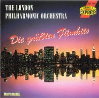 Cover The London Philharmonic Orchestra - Die größten Filmhits