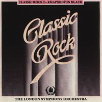 Cover The London Symphony Orchestra - Classic Rock 3 - Rhapsody In Black