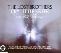Cover The Lost Brothers feat. G Tom Mac - Cry Little Sister (I Need U Now)