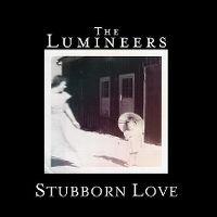 Cover The Lumineers - Stubborn Love