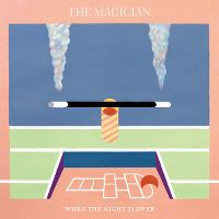 Cover The Magician feat. Newtimers - When The Night Is Over