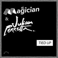 Cover The Magician & Julian Perretta - Tied Up