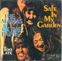 Cover The Mamas & The Papas - Safe In My Garden