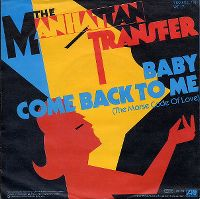 Cover The Manhattan Transfer - Baby Come Back To Me (The Morse Code Of Love)