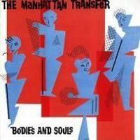 Cover The Manhattan Transfer - Bodies And Souls