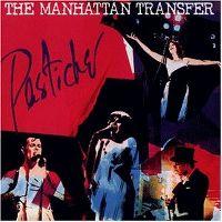 Cover The Manhattan Transfer - Pastiche