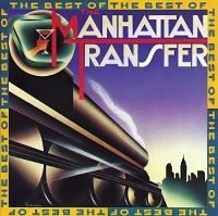 Cover The Manhattan Transfer - The Best Of The Manhattan Transfer