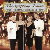 Cover The Manhattan Transfer - The Symphony Sessions