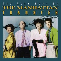 Cover The Manhattan Transfer - The Very Best Of The Manhattan Transfer