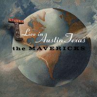 Cover The Mavericks - Live In Austin Texas