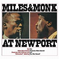 "Cover The Miles Davis Sextet feat. John Coltrane and ""Cannonball"" Adderley / The Thelonious Monk Quartet and Pee Wee Russell - Miles & Monk At Newport"
