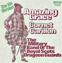 Cover The Military Band Of The Royal Scots Dragoon Guards - Amazing Grace