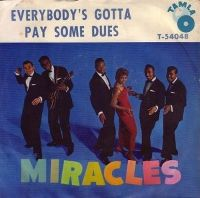 Cover The Miracles - Everybody's Gotta Pay Some Dues