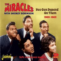 Cover The Miracles with Smokey Robinson - You Can Depend On Them 1959-1962