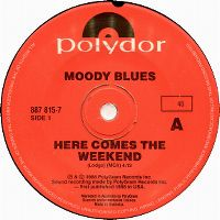 Cover The Moody Blues - Here Comes The Weekend