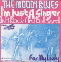 Cover The Moody Blues - I'm Just A Singer (In A Rock And Roll Band)