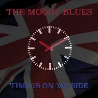 Cover The Moody Blues - Time Is On My Side