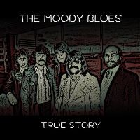 Cover The Moody Blues - True Story