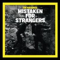 Cover The National - Mistaken For Strangers