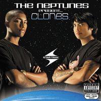 Cover The Neptunes & Friends - The Neptunes - Present... Clones