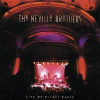 Cover The Neville Brothers - Live On Planet Earth