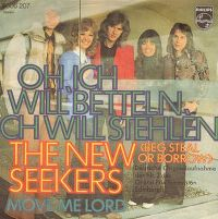 Cover The New Seekers - Oh, ich will betteln, ich will stehlen