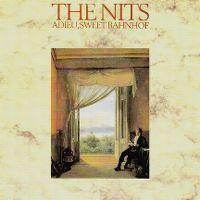 Cover The Nits - Adieu Sweet Bahnhof