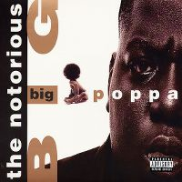 Cover The Notorious B.I.G. - Big Poppa