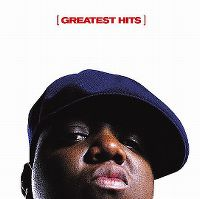 Cover The Notorious B.I.G. - Greatest Hits