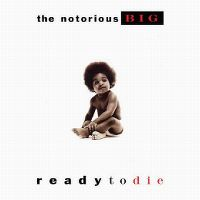 Cover The Notorious B.I.G. - Ready To Die