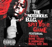 Cover The Notorious B.I.G. feat. Twista and Bone Thugs N Harmony - Spit Your Game