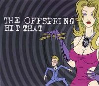 Cover The Offspring - Hit That