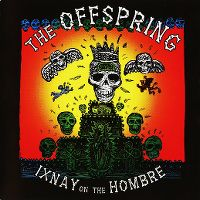 Cover The Offspring - Ixnay On The Hombre