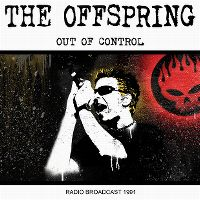 Cover The Offspring - Out Of Control - Radio Broadcast 1991