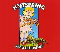 Cover The Offspring - She's Got Issues