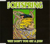 Cover The Offspring - Why Don't You Get A Job?