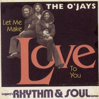 Cover The O'Jays - Let Me Make Love To You