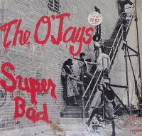 Cover The O'Jays - Super Bad