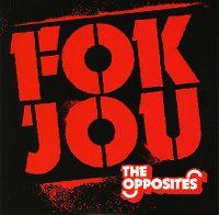 Cover The Opposites - Fok jou