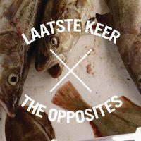 Cover The Opposites - Laatste keer